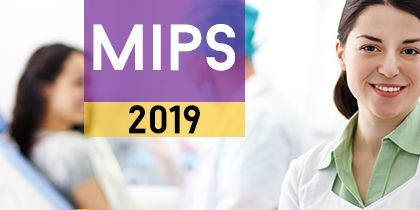 MIPS&MACRA, MIPS in healthcare, MIPS reporting, MIPS 2019, MIPS quality measures, MIPS qualified registry