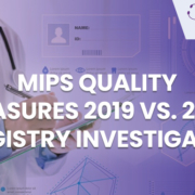 MIPS 2020, MIPS 2019, MIPS Medicare, Mips submission methods, MIPS submission types, Mips qualified registry, Qualified registry for mips, Cms mips quality measures, MIPS consultants, Mips consulting service, medical billing services, health IT