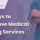 Medical billing services, medical billing companies, outsourcing medical billing, revenue cycle management, US healthcare industry, healthcare providers, accurate medical billing, healthcare services