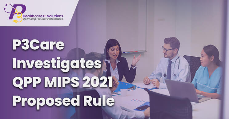 MIPS 2020, MIPS consultants, MIPS reporting, MIPS data submission, QPP MIPS, MIPS 2021, MIPS Value Pathways, MIPS consulting services, MIPS Quality measures, QPP MIPS 2020